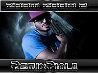 Zoom Zoom 2 - DJ Emma - ® RemixPiola ®.mp3