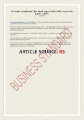 Inventia Healthcare files draft papers with Sebi to raise Rs 4.5 bn via IPO.pdf