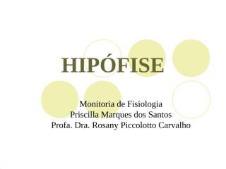 AULA 3 - HIPÓFISE.ppt