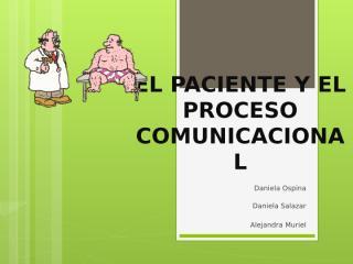 EL PACIENTE Y EL PROCESO COMUNICACIONAL.pptx
