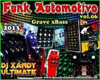 FUNK AUTOMOTIVO VOL.6_2013 DJ XANDY ULTIMATE-20.mp3