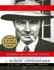 American Prometheus, The Triumph and Tragedy of J Robert Oppenheimer - Bird & Sherwin.pdf