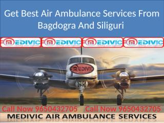 Get Best Air Ambulance Services From Bagdogra And Siliguri.pptx