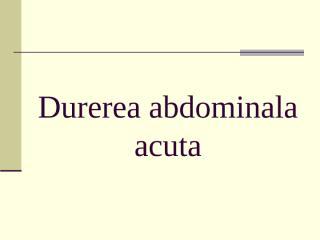 curs durerea abdominala acuta.ppt