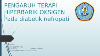 Potensi Terapi Hiperbarik Terhadap DM nefropati.pptx