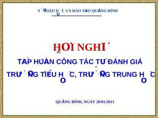 Tap huan cong tac tu danh gia TH, THCS.ppt