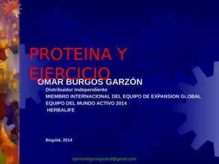 Proteina y ejercicio Octubre 2014 Omar Burgos.pptx