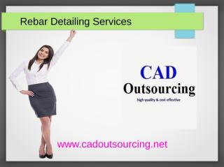 Rebar Detailing Services - CAD Outsourcing Services.ppt