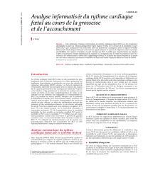 Analyse informatisée du rythme cardiaque foetal au cours de la grossesse et de l'accouchement.pdf
